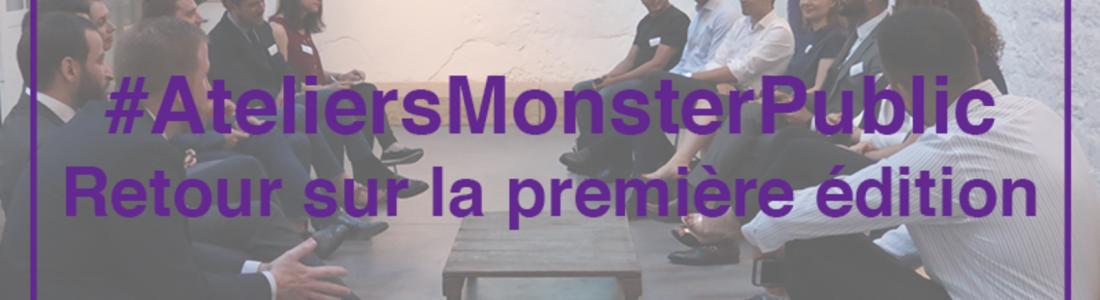 Protégé: Les #AteliersMonsterPublics : le nouveau rendez-vous des décideurs publics autour des questions du recrutement